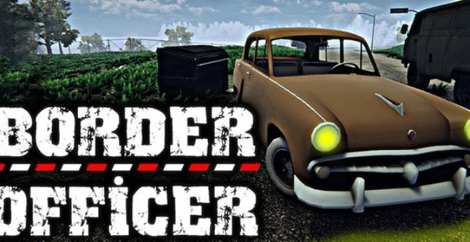 Border Officer Indir - Güncellendi 2021
