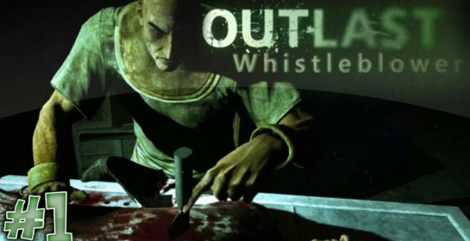 Outlast Whistleblower Indir - Güncellendi 2021