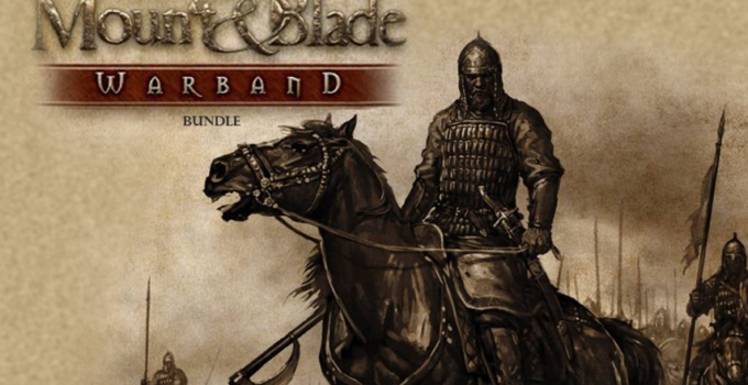 Mount & Blade: Warband Ücretsiz İndir- Güncellendi 2021